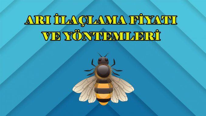 arı-ilaçlama-fiyatı-ve-yöntemleri